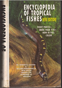 Encyclopedia of Tropical Fishes - Herbert R Axelrod & William Vorderwinkler