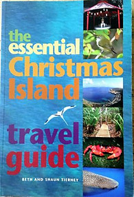 The Essential Christmas Island Travel Guide - Beth and Shaun Tierney