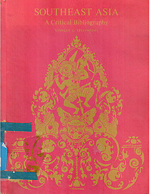 Southeast Asia: A Critical Bibliography - KG Tregonning