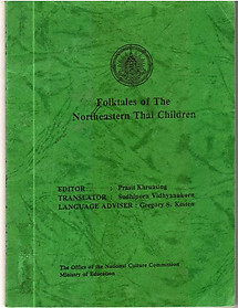 Folktales of the Northeastern Thai Children - Prasit Khruasing