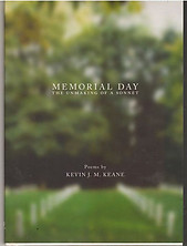 Memorial Day: The Unmaking of a Sonnet - Kevin JM Keane