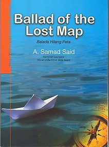 Ballad of the Lost Map (Ballada Hilang Peta) - A. Samad Said