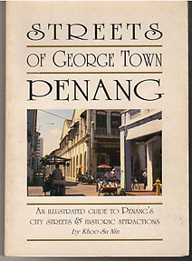 Streets of George Town Penang -  Khoo Su Nin (Signed First Edition)