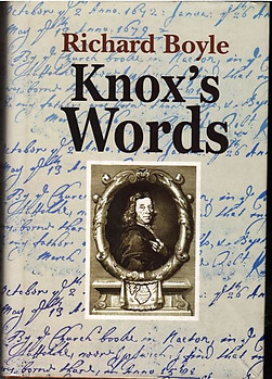 Knox's Words - Richard Boyle
