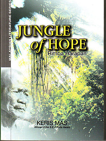 Jungle of Hope (Rimba Harapan) - Keris Mas