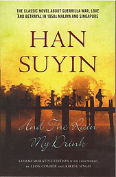 And The Rain My Drink - Han Suyin (new)