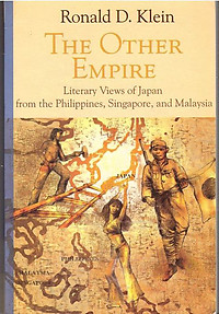 The Other Empire: Literary Views of Japan - Ronald D. Klein