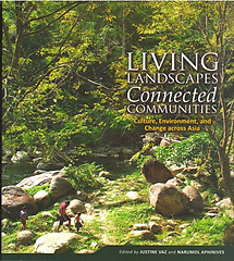 Living Landscapes, Connected Communities - Justine Vaz & Narumol Aphinives (eds)