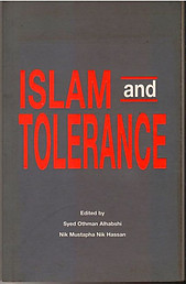 Islam and Tolerance - Edited By Syed Othman Alhabshi