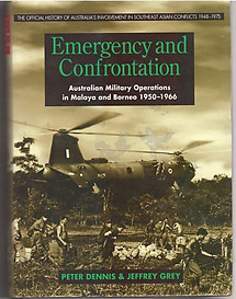 Emergency and Confrontation : Australian Military Operations in Malaya & Borneo