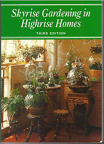 Skyrise Gardening in Highrise Homes - Chin See Chung and Elizabeth Chan (eds)