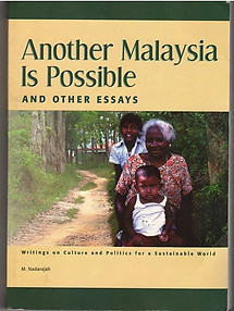 Another Malaysia Is Possible and Other Essays - M. Nadarajah
