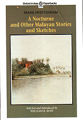 A Nocturne and Other Malayan Stories and Sketches - Frank Swettenham