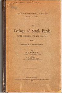 The Geology of South Perak, North Selangor and the Dindings - J. B. Scrivenor
