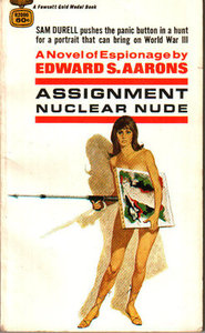 Assignment Nuclear Nude - Edward A Aarons