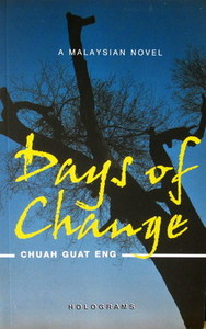 Days of Change - Chuah Guat Eng