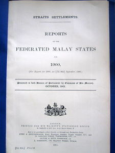 Reports on the Federated Malay States for 1900 - Frank Swettenham (ed)