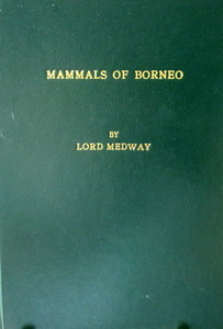 Mammals of Borneo - Lord Medway
