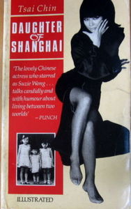 Daughter of Shanghai - Tsai Chin