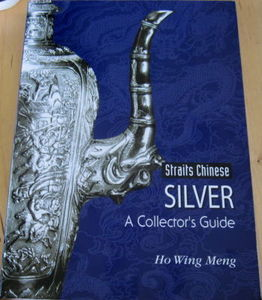 Straits Chinese Silver - Ho Wing Meng