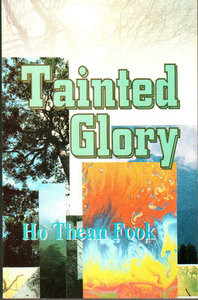 Tainted Glory - Ho Thean Fook