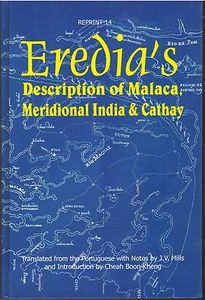 Eredia's description of Malaca, Meridional India, and Cathay - JV Mills (trans)