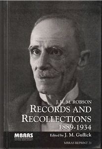 Records and Recollections 1889-1934 - J.H.M. Robson (Edited by JM Gullick)