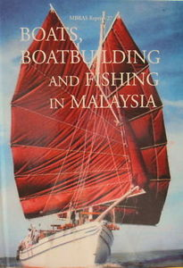 Boats, Boatbuilding and Fishing in Malaysia - HS Barlow