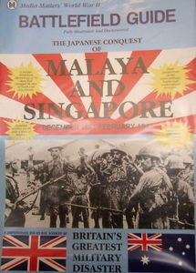Battlefield Guide: The Japanese Conquest of Malaya
