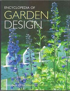 Encyclopedia Of Garden Design -  Jennifer Stackhouse