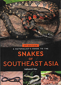 A Naturalist's Guide to the Snakes of South-East Asia - Indraneil Das