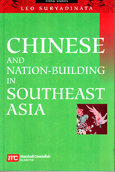 Chinese and Nation-Building in Southeast Asia - Leo Suryadinata