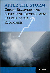 After The Storm Crisis, Recovery And Sustaining Development In Four Asian Economies - Jomo K. S. (ed)