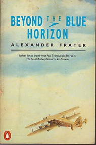 Beyond the Blue Horizon - Alexander Frater