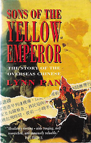 Sons Of The Yellow Emperor: The Story of the Overseas Chinese  - Lynn Pan