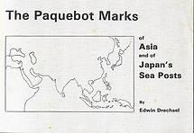 The Paquebot Marks of Asia and of Japan's Sea Posts - Edwin Drechel