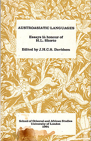 Austroasiatic Languages Essays in Honour of H. L. Shorto - J.H.C.S. Davidson(ed)