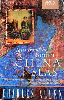 Tales From the South China Seas - Charles Allen (ed)