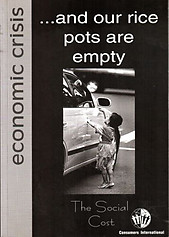 And Our Rice Pots Are Empty : The Social Cost of the Economic Crisis