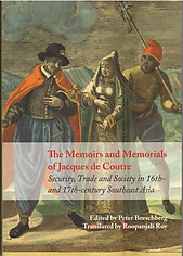 The Memoirs and Memorials of Jacques de Coutre: Peter Borschberg (ed)
