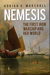 The First Iron Warship And Her World - Adrian G. Marshall