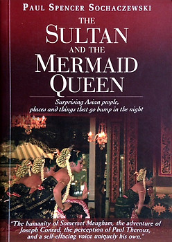 The Sultan and the Mermaid Queen - Paul Spencer Sochaczewski