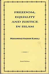 Freedom, Equality and Justice in Islam - Mohammad Hasim Kamali