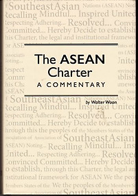 The Asean Charter: A Commentary - Walter Woon