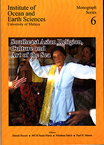 Southeast Asian Religion, Culture and Art of the Sea - Hanafi Hussin & Others