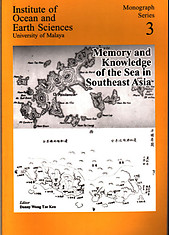 Memory and Knowledge of the Sea in Southeast Asia - Danny Wong Tze Ken (ed)
