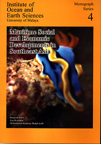 Maritime Social and Economic Developments in Southeast Asia - Hanizah Idris (ed)