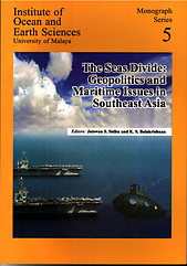 The Seas Divide: Geopolitics and Maritime Issues in Southeast Asia