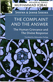 The Complaint and Answer (Shikwa & Jawab-i-Shikwa) - Muhammad Iqbal