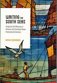 Writing the South Seas: Chinese and Southeast Asian Post Colonial Literature